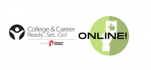 College and Career Ready..Set..Go! Online!